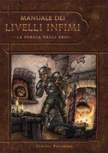 Manuale dei Livelli Infimi – La Forgia degli Eroi - D&D 3a ...