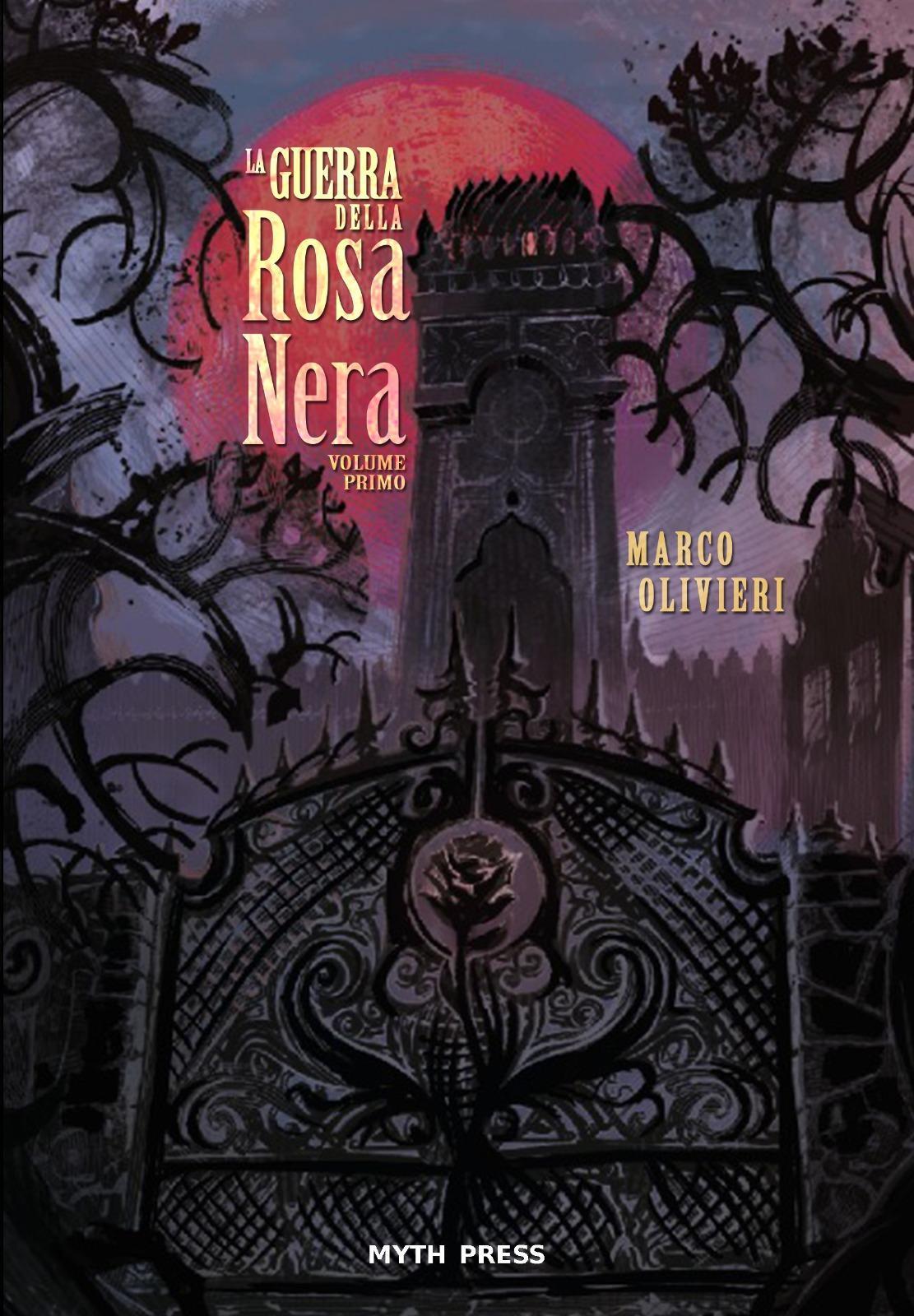 Guerra della Rosa Nera_Volume Primo_Cover.jpg